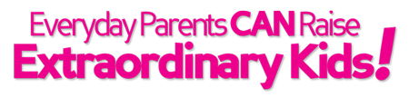 Everyday Parents CAN Raise Extraordinary Kids! Logo